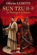 Sun Tzu, le Stratège et le Sorcier