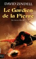 Le Cycle d'Ea, Tome 6 : Le Gardien de la Pierre
