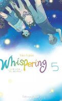 Whispering, les voix du silence, tome 5
