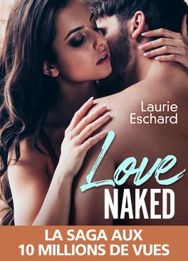 Couverture du livre : Love, Tome 1 : Love Naked