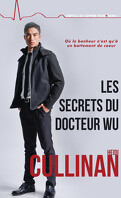 Hôpital de Copper Point, Tome 1 : Les secrets du Docteur Wu