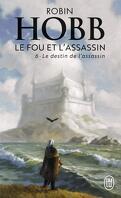 Le Fou et l'Assassin, Tome 6 : Le Destin de l'assassin