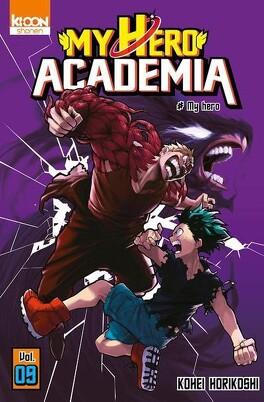 Couverture du livre : My Hero Academia, Tome 9 : My hero