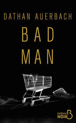 Couverture du livre : Bad Man