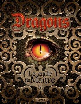 Couverture du livre : Dragons : le guide du maître