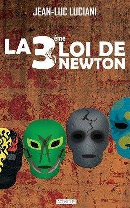 Couverture du livre : La 3ème Loi de Newton