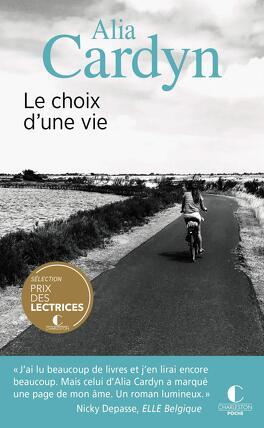 Couverture du livre : Le Choix d'une vie