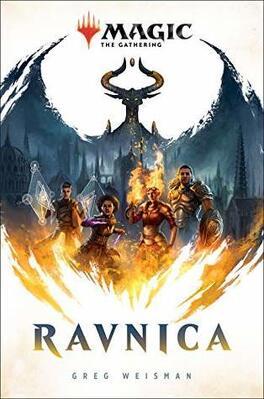 Couverture du livre : Magic, Tome 1 : La Guerre de l'étincelle : Ravnica