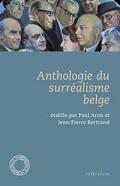 Anthologie du surréalisme belge
