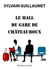 Le hall de gare de Châteauroux