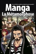 Manga - La Métamorphose