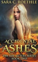 Xoe Meyers, Tome 2 : Accidental Ashes
