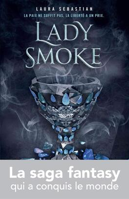 Couverture du livre : Ash Princess, Tome 2 : Lady Smoke