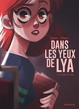 Couverture du livre : Dans les yeux de Lya, Tome 1 : En quête de vérité