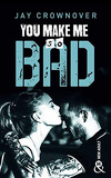 Bad, Tome 6 : You make me so bad