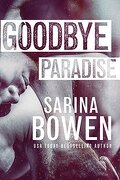 Hello Goodbye, Tome 1 : Goodbye Paradise