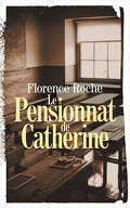 Le pensionnat de Catherine