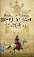 Waringham, Tome 1 : La Roue de la fortune