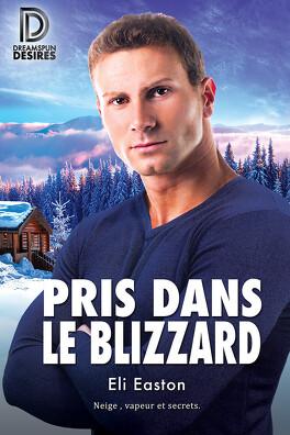 Couverture du livre : Pris dans le blizzard