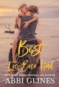 Couverture du livre : Sea Breeze Meets Rosemary Beach, Tome 3 : Best I've Ever Had
