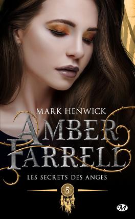 Couverture du livre : Amber Farrell, Tome 5 : Les Secrets des anges