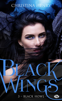 Couverture du livre : Black Wings, Tome 3 : Black Howl