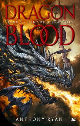 Couverture du livre : Dragon Blood, Tome 3 : L'Empire des cendres