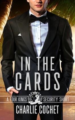 Couverture du livre : Four Kings Securité, Tome 4.5 : In the Cards