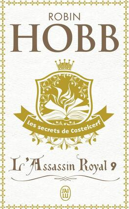 Couverture du livre : L'Assassin royal, Tome 9 : Les Secrets de Castelcerf