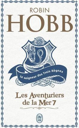 Couverture du livre : Les Aventuriers de la mer, Tome 7 : Le Seigneur des trois règnes