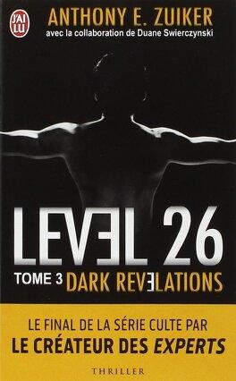 Couverture du livre : Level 26, tome 3 : Dark revelations