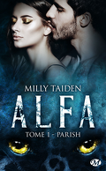 A.L.F.A., Tome 1 : Parish