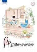 BL Métamorphose, Tome 1