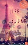 Life Sucks, Tome 1