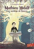 Mathieu Hidalf, Tome 3 : Mathieu Hidalf et le sortilège de Ronces