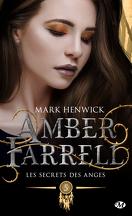 Amber Farrell, Tome 5 : Les Secrets des anges