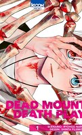 Dead Mount Death Play, Tome 1