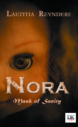 NORA - Mask of sanity.
