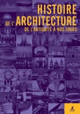 Couverture du livre : Histoire de l'architecture - de l'antiquité à nos jours