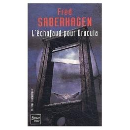 Couverture du livre : L'Echafaud Pour Dracula
