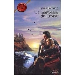 Couverture du livre : La maîtresse du Croisé