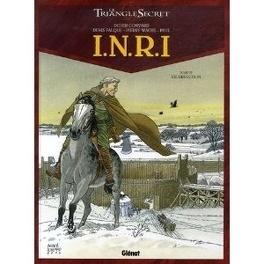 Couverture du livre : Le Triangle secret - I.N.R.I., tome 4 : Résurrection