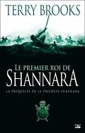 Shannara, préquelle : Le Premier Roi de Shannara