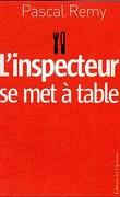 L'inspecteur se met à table