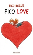 Pico Bogue, tome 4 : Pico Love