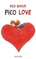 Pico Bogue, tome 4 : Pico Love