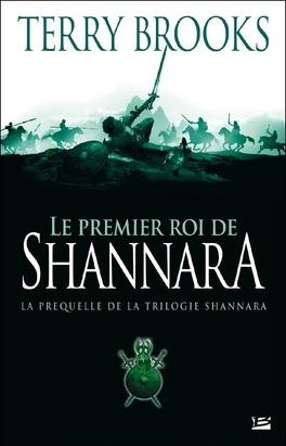 Couverture du livre : Shannara, préquelle : Le Premier Roi de Shannara