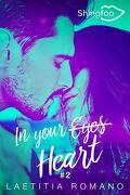 In your eyes, Tome 2 : In your heart