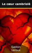 Le coeur cambriolé