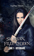 Siobhan, fille d'Odin, Tome 1 : Dissonance